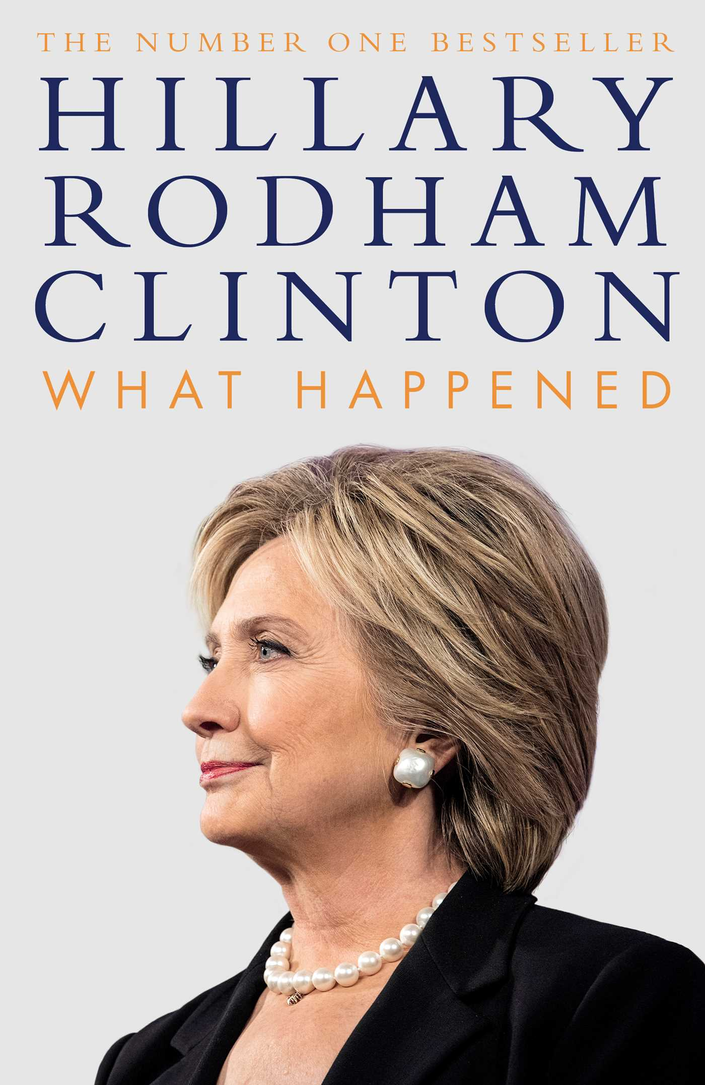 What HappenedHilary Clinton